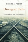 Divergent Paths: The Academy and the Judiciary Cover Image