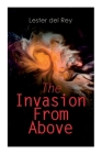 The Invasion From Above: Two Alien Invasion Novels: Pursuit & Victory Cover Image