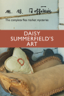 Daisy Summerfield's Art: The Complete Flea Market Mysteries Cover Image
