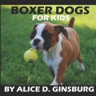 Boxer Dogs For Kids Cover Image