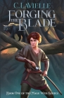 Forging the Blade Book One of the Mage Web Series Cover Image