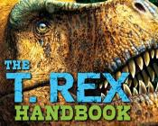 The T Rex Handbook (Discovering) Cover Image
