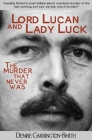 Lord Lucan and Lady Luck Cover Image