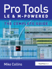 Pro Tools Le and M-Powered: The Complete Guide Cover Image