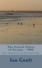 The United States of Europe - 2066: The importance of playing Criket Cover Image
