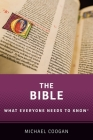 The Bible: What Everyone Needs to Know(r) Cover Image
