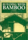 Building with Bamboo: A Handbook Cover Image