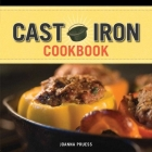 Griswold and Wagner Cast Iron Cookbook: Delicious and Simple Comfort Food Cover Image