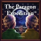 The Paragon Expedition: To the Moon and Back Cover Image