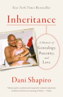 Inheritance: A Memoir of Genealogy, Paternity, and Love Cover Image