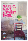 Garlic, Mint, & Sweet Basil Cover Image