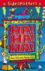Ha! Ha! Ha!: Over 350 Very Funny Jokes Cover Image