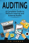 Auditing: A Complete Guide to Perform Internal and External Audits Cover Image