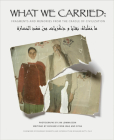 What We Carried: Fragments and Memories from the Cradle of Civilization Cover Image