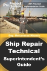 Ship Repair Technical Superintendent's Guide Cover Image
