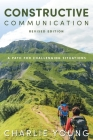 Constructive Communication: A Path for Challenging Situations Cover Image
