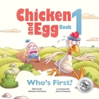 Who's First?: Chicken and Egg Book 1 Cover Image