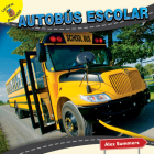 Autobús Escolar: School Bus (Transportation and Me!) Cover Image
