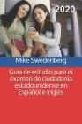 Guia de estudio para el examen de ciudadania estadounidense en Español e Inglés Cover Image