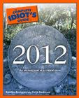 The Complete Idiot's Guide to 2012 Cover Image