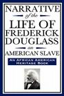 Narrative of the Life of Frederick Douglass, an American Slave: Written by Himself (an African American Heritage Book) Cover Image