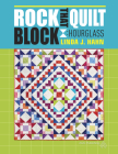 Rock That Quilt Block: Hourglass Cover Image