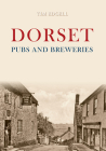 Dorset Pubs and Breweries Cover Image