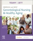 Ebersole and Hess' Gerontological Nursing & Healthy Aging Cover Image