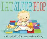 Eat, Sleep, Poop Cover Image