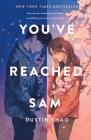 You've Reached Sam: A Novel Cover Image