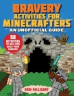 Bravery Activities for Minecrafters: 50 Activities to Help Kids Build Their Courage! Cover Image