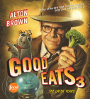 Good Eats 3: The Later Years Cover Image