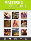 Mastering Sociology Plus Mylab Sociology with Pearson Etext -- Access Card Package Cover Image