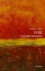 Fire: A Very Short Introduction (Very Short Introductions) Cover Image