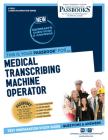 Medical Transcribing Machine Operator (Career Examination) Cover Image