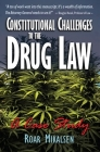 Constitutional Challenges to the Drug Law: A Case Study Cover Image