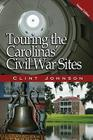 Touring the Carolinas' Civil War Sites Cover Image