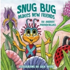 Snug Bug Makes New Friends Cover Image