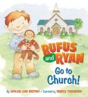 Rufus And Ryan Go To Church Cover Image