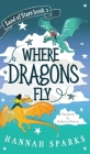 Where Dragons Fly Cover Image