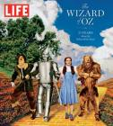 LIFE The Wizard of Oz: 75 Years Along the Yellow Brick Road Cover Image