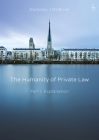 The Humanity of Private Law: Part I: Explanation Cover Image