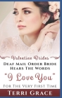 Mail Order Bride: Deaf Mail Order Bride Hears The Words I Love You For The Very First Time: Inspirational Western Romance Cover Image