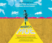 Mighty Moe: The True Story of a Thirteen-Year-Old Women's Running Revolutionary Cover Image