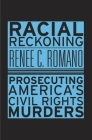 Racial Reckoning: Prosecuting America's Civil Rights Murders Cover Image