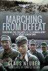 Marching from Defeat: Surviving the Collapse of the German Army in the Soviet Union, 1944 Cover Image
