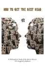 How to Get the Best Head: A Philosophical Study of the Mirror Neuron. the Imaginary Audience Cover Image