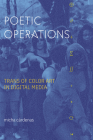 Poetic Operations: Trans of Color Art in Digital Media Cover Image