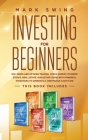 Investing for Beginners: This book includes: Day, Swing and Options Trading, Stock Market, Dividend Stocks, Real Estate. QuickStart Guide with Cover Image