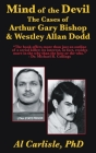 The Mind of the Devil: The Cases of Arthur Gary Bishop and Westley Allan Dodd (Development of the Violent Mind #2) Cover Image